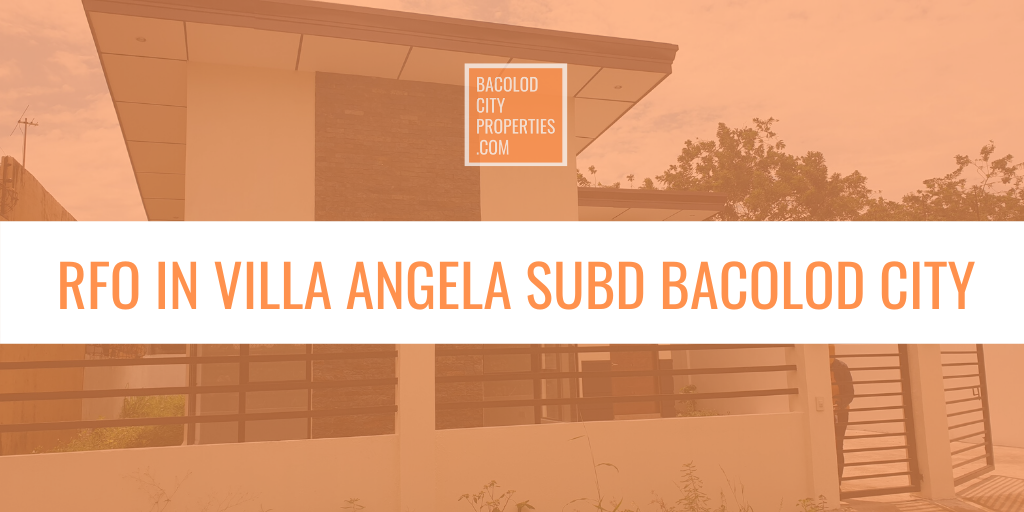 Ready for Occupancy in Villa Angela Bacolod City