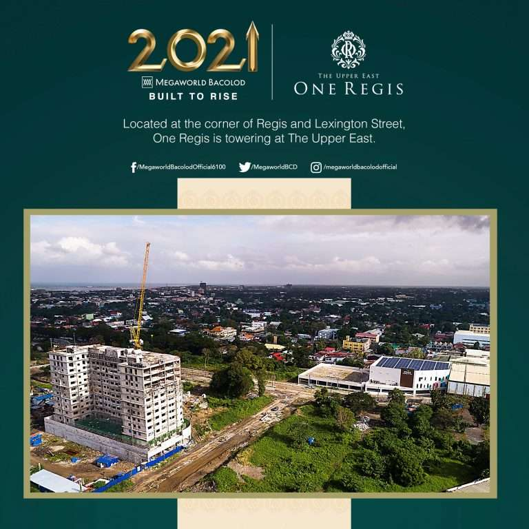 april 2021 megaworld Upper East Update Located-at-the-corner-of-Regis-and-Lexington-Street-One-Regis-is-towering-at-The-Upper-East.jpg